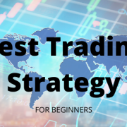 Best Trading Strategy in Forex